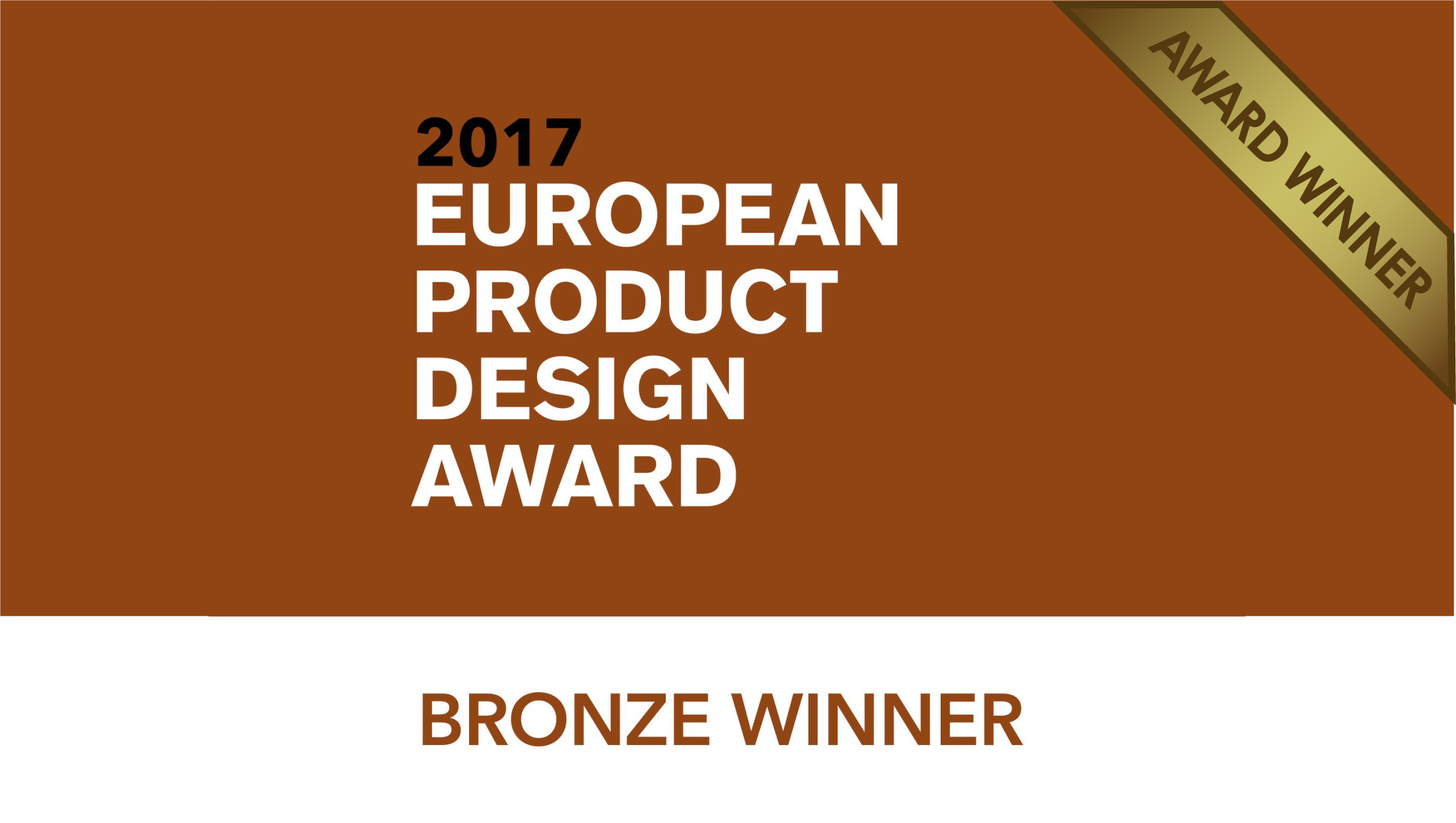 EUROPEAN PRODUCT DESIGN AWARD - Bronze Medal
