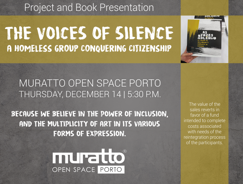 Project and Book Presentation «The Voices of Silence - A group of homeless people conquering citizenship»
